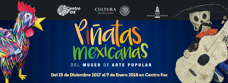 Exposición de Piñatas Mexicanas en Centro Fox