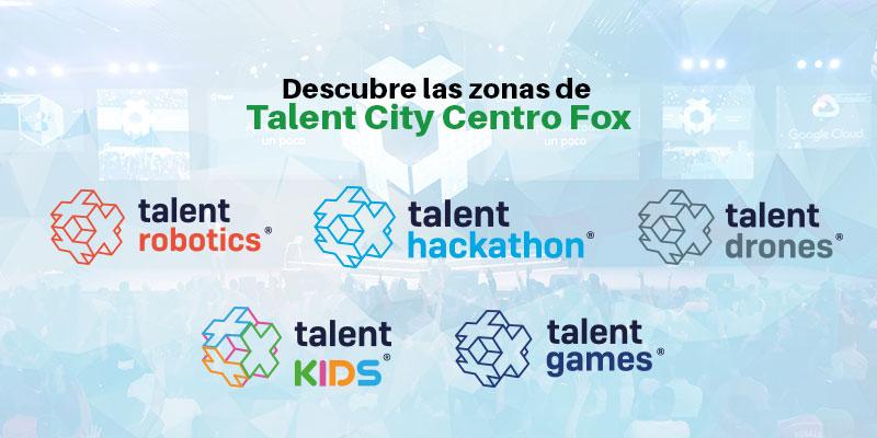 Zonas de Talent City Centro Fox